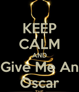 keep-calm-and-give-me-an-oscar